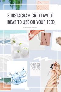8 Instagram grid layout ideas - pin
